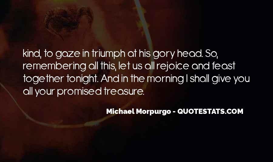 Michael Morpurgo Quotes #782708