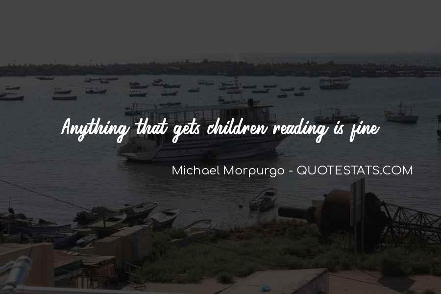 Michael Morpurgo Quotes #854320