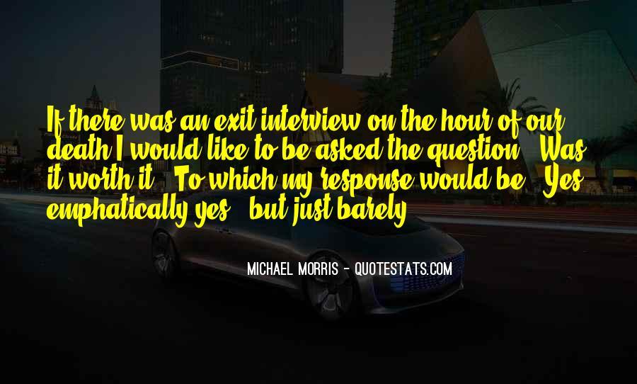 Michael Morris Quotes #1662170