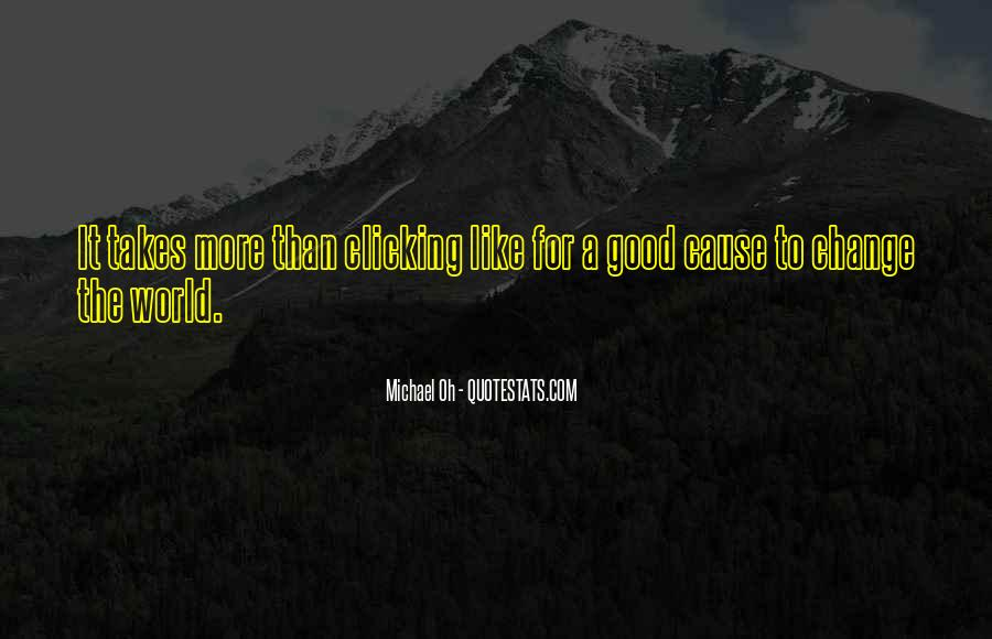 Michael Oh Quotes #1055455