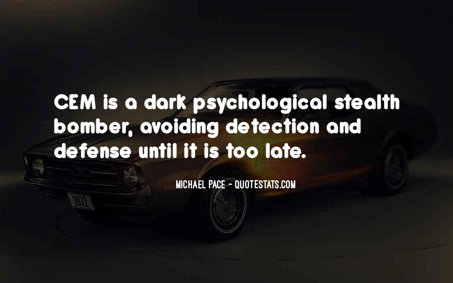 Michael Pace Quotes #1448915