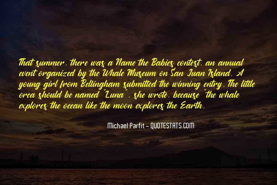 Michael Parfit Quotes #823750