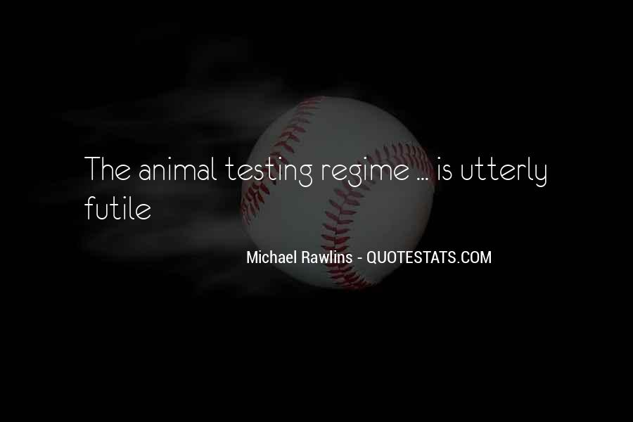 Michael Rawlins Quotes #1541418