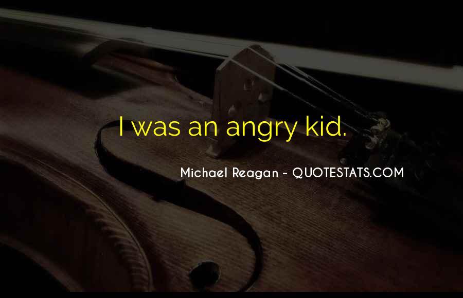 Michael Reagan Quotes #1033693