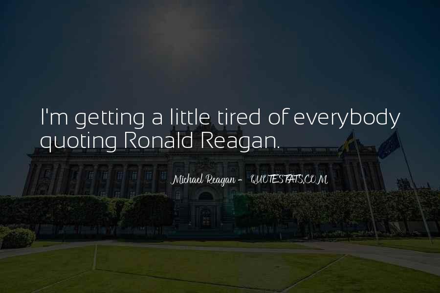 Michael Reagan Quotes #1494450