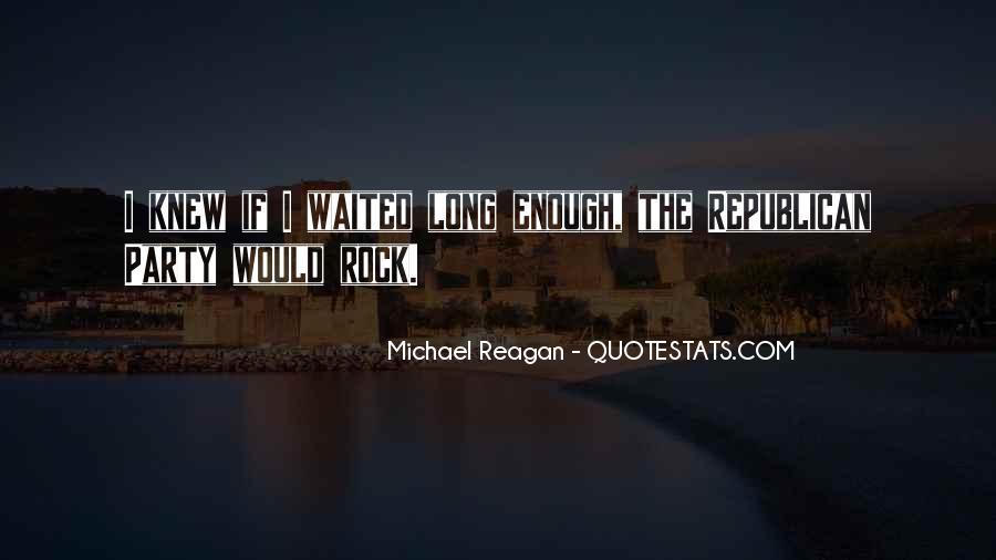 Michael Reagan Quotes #1727114