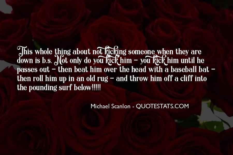 Michael Scanlon Quotes #1271533