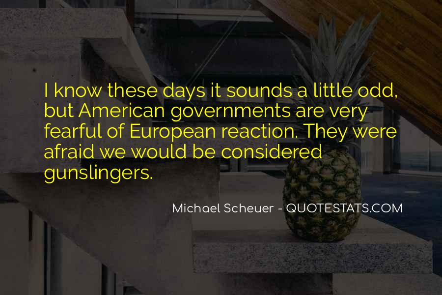 Michael Scheuer Quotes #1579952