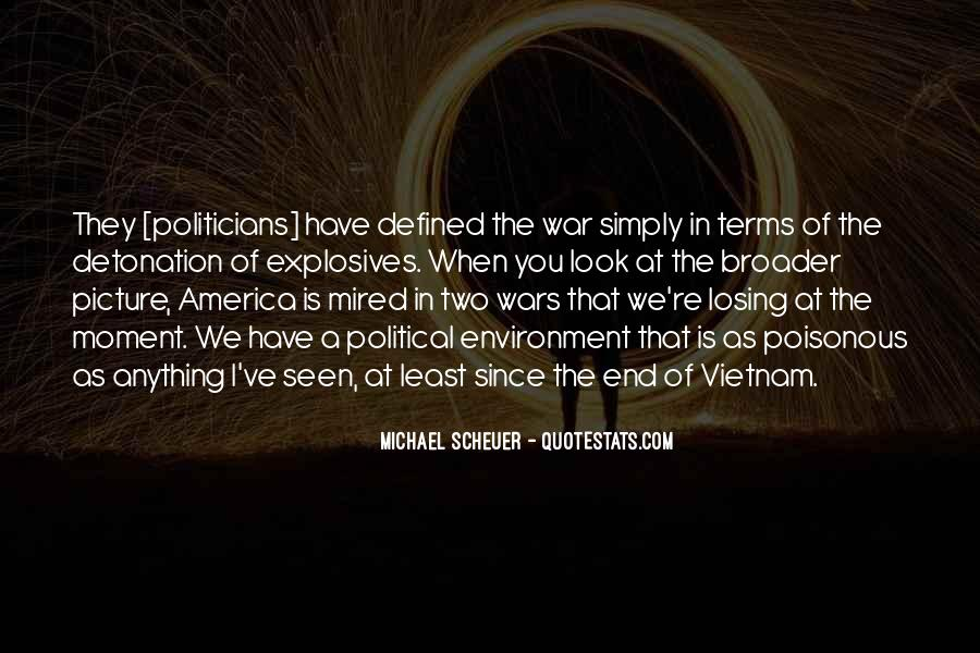 Michael Scheuer Quotes #1601941