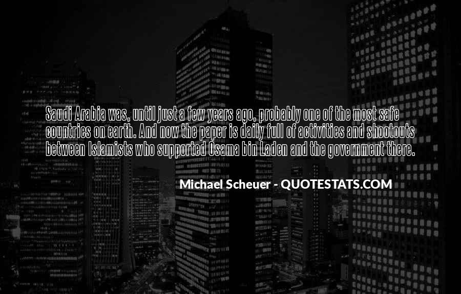 Michael Scheuer Quotes #1640881