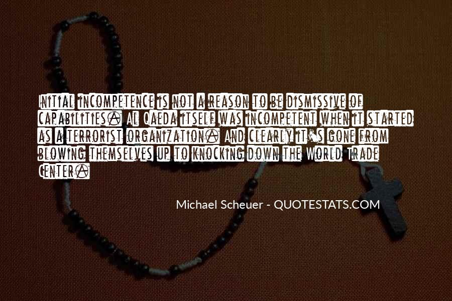 Michael Scheuer Quotes #1745901