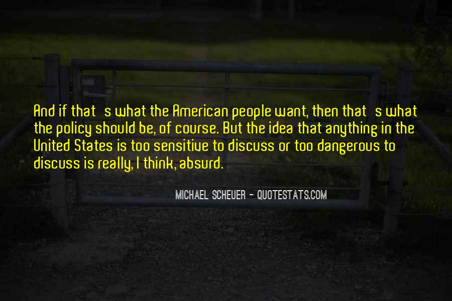 Michael Scheuer Quotes #1815568