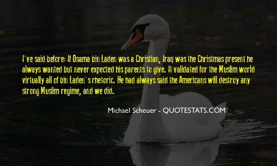 Michael Scheuer Quotes #223950