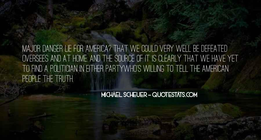 Michael Scheuer Quotes #372153