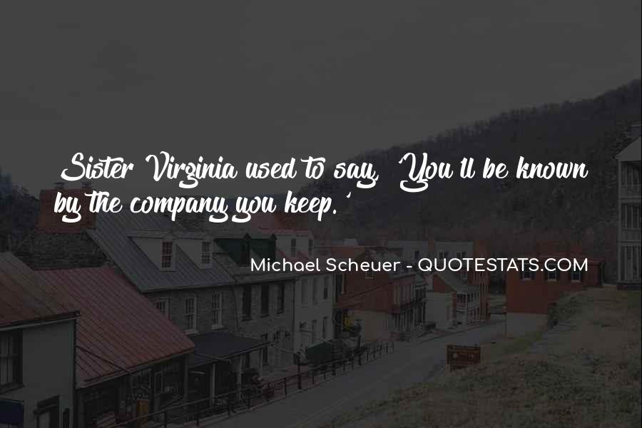 Michael Scheuer Quotes #601903