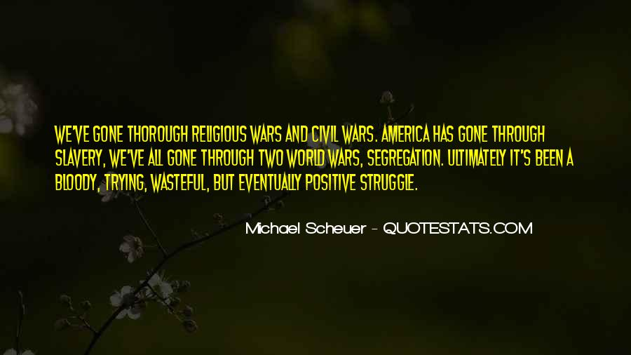 Michael Scheuer Quotes #634128