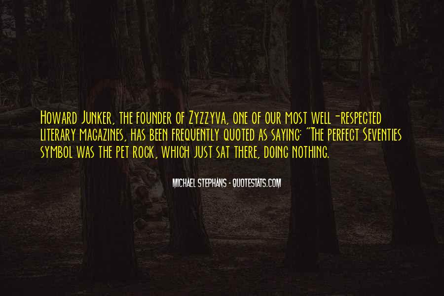 Michael Stephans Quotes #695710