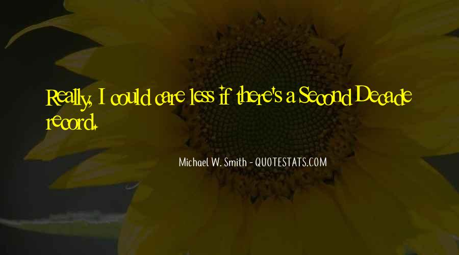 Michael W. Smith Quotes #1172429