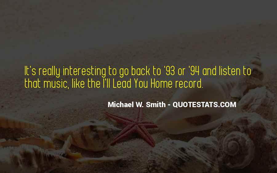 Michael W. Smith Quotes #122781