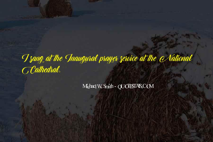 Michael W. Smith Quotes #169079