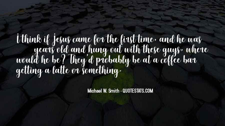 Michael W. Smith Quotes #357900