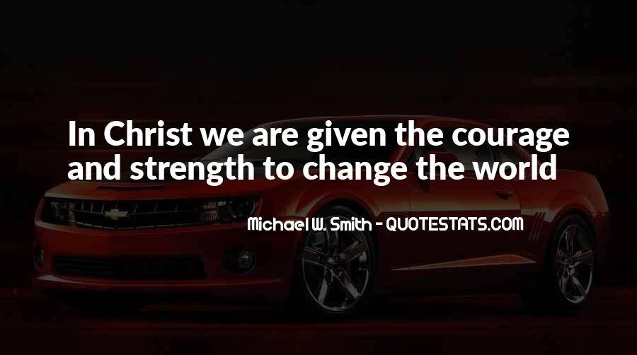 Michael W. Smith Quotes #574328