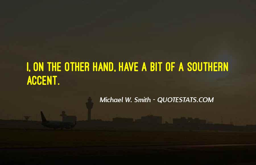 Michael W. Smith Quotes #747901