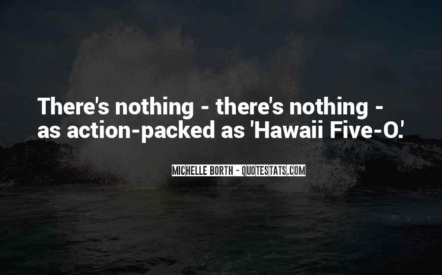 Michelle Borth Quotes #1736905
