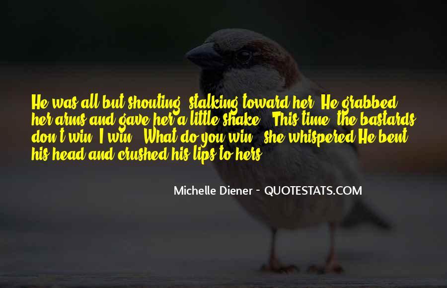 Michelle Diener Quotes #1504259