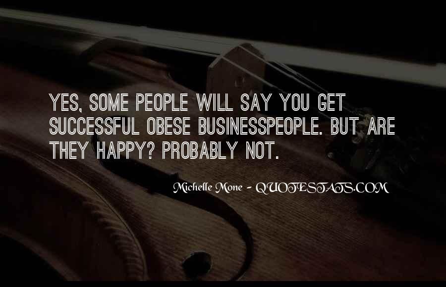 Michelle Mone Quotes #1215350