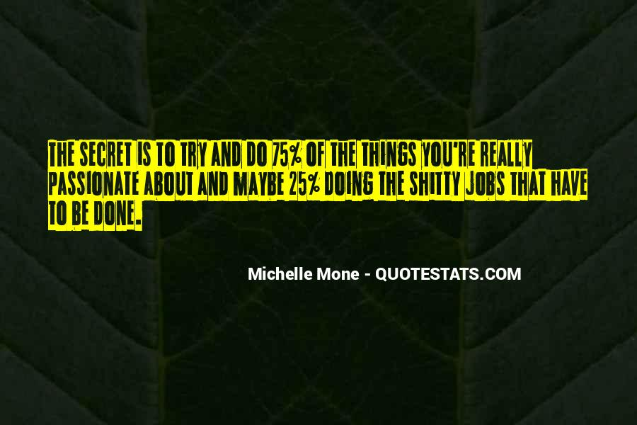 Michelle Mone Quotes #1449477