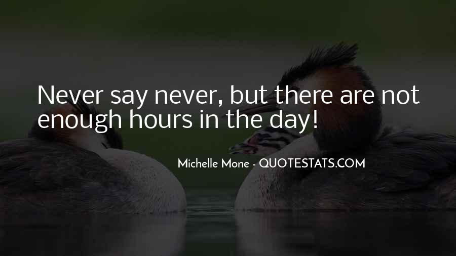 Michelle Mone Quotes #696812