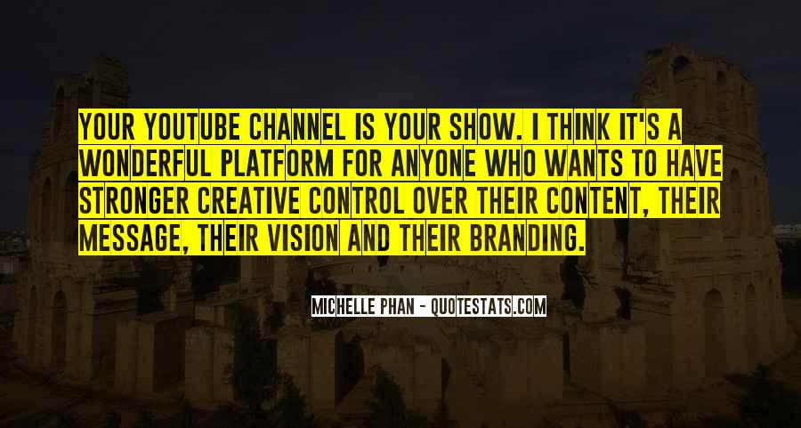 Michelle Phan Quotes #1070627
