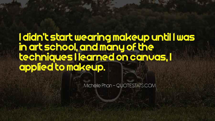 Michelle Phan Quotes #1429471