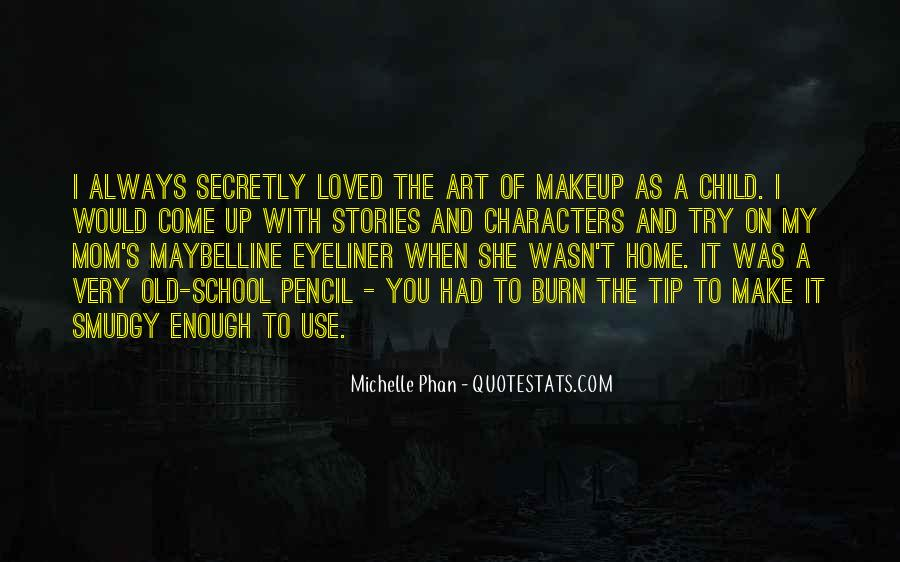 Michelle Phan Quotes #1744415