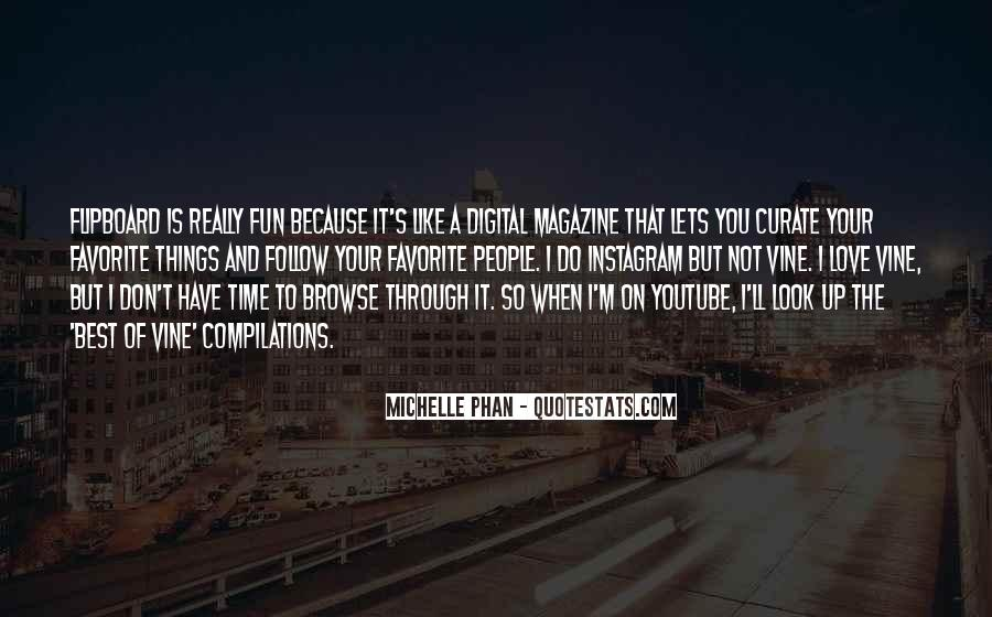 Michelle Phan Quotes #533856