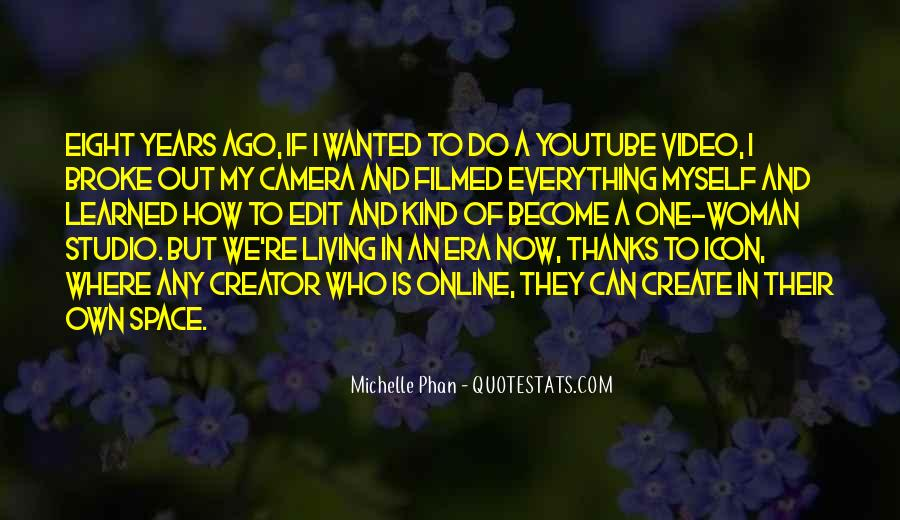 Michelle Phan Quotes #762995