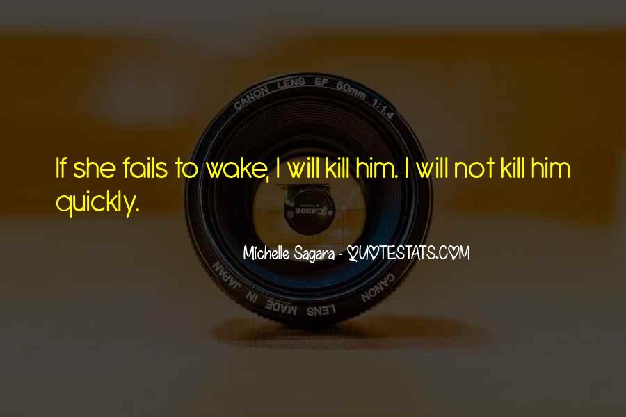 Michelle Sagara Quotes #1548142