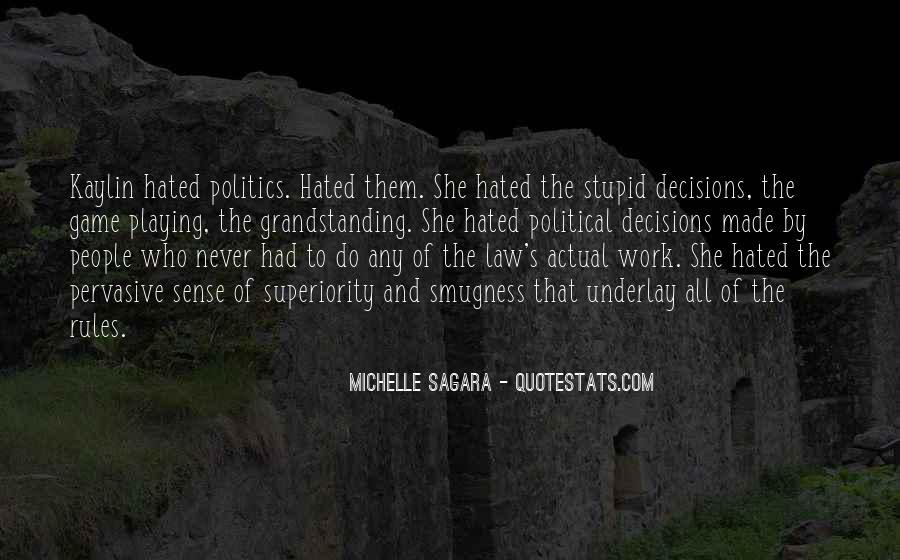 Michelle Sagara Quotes #1757217
