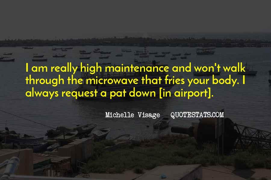 Michelle Visage Quotes #1120179