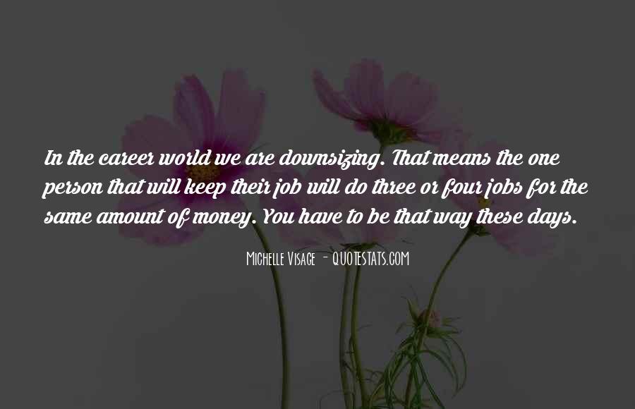 Michelle Visage Quotes #1582992