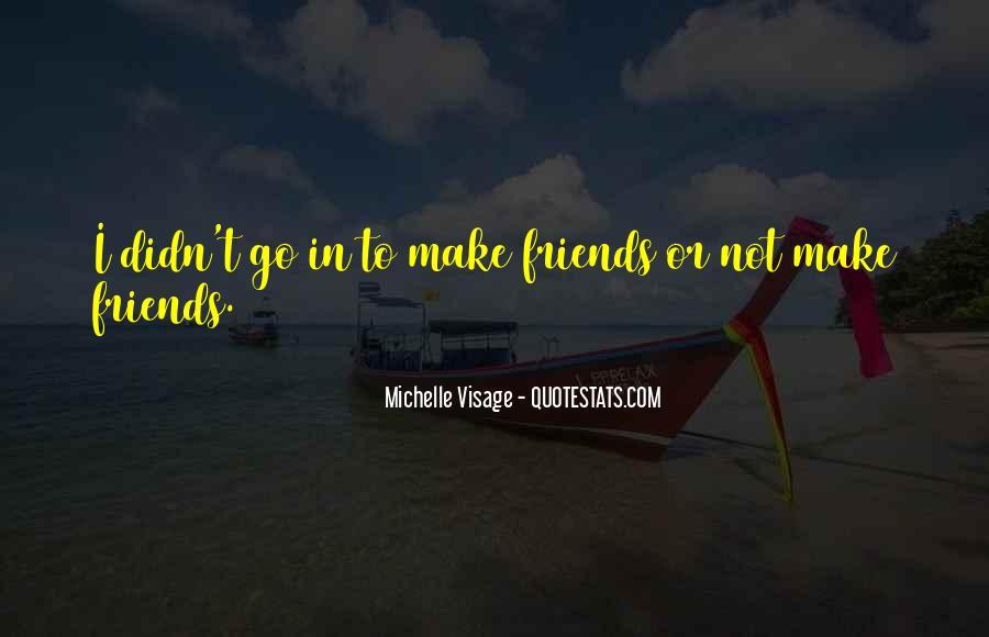 Michelle Visage Quotes #1776367
