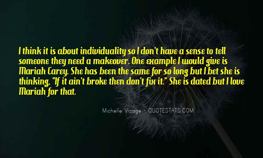 Michelle Visage Quotes #345649