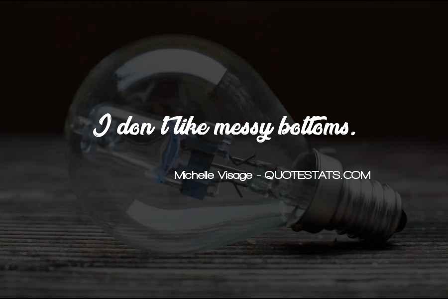 Michelle Visage Quotes #389126
