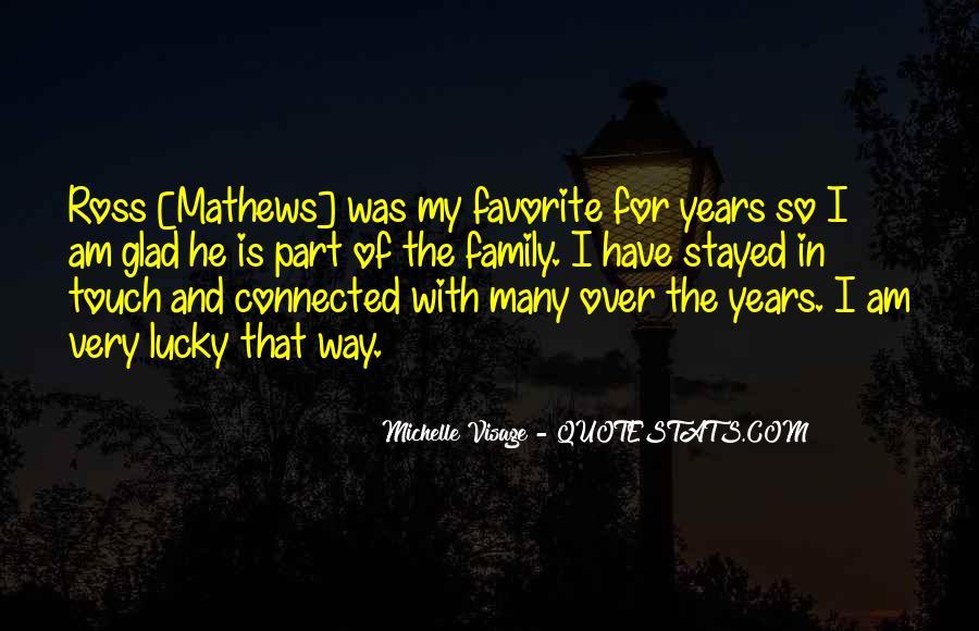 Michelle Visage Quotes #904257