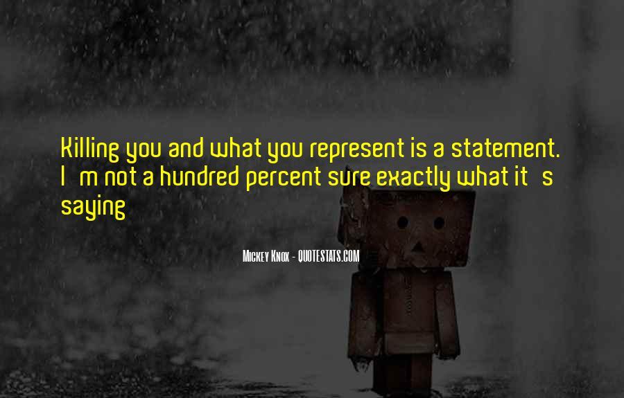 Mickey Knox Quotes #205275