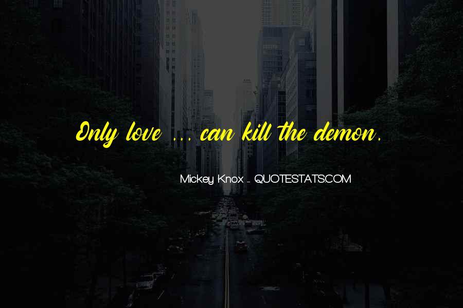 Mickey Knox Quotes #279237