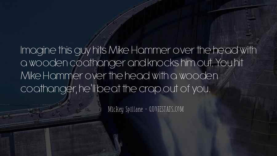 Mickey Spillane Quotes #1024882
