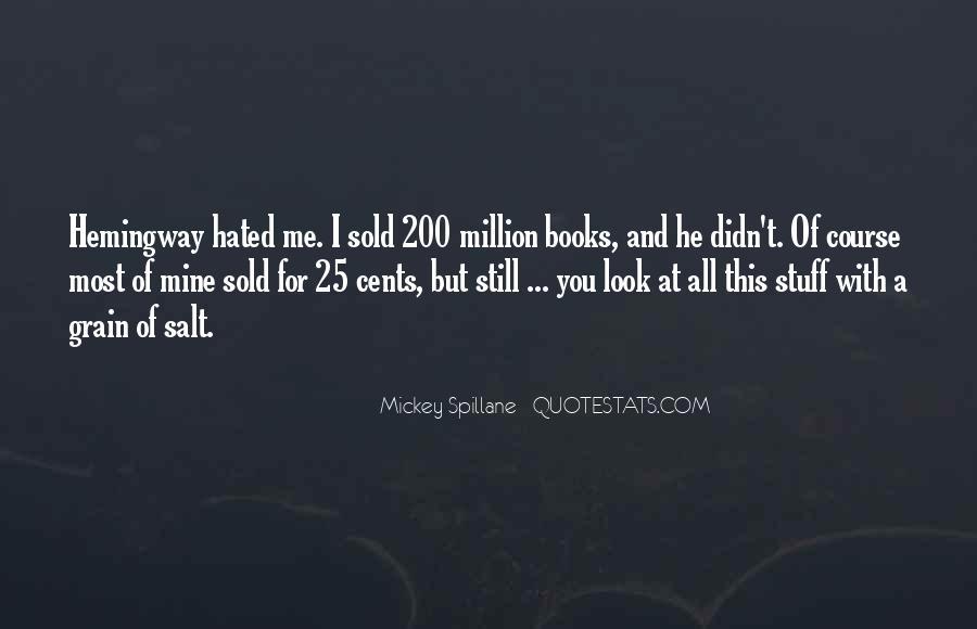 Mickey Spillane Quotes #1118974