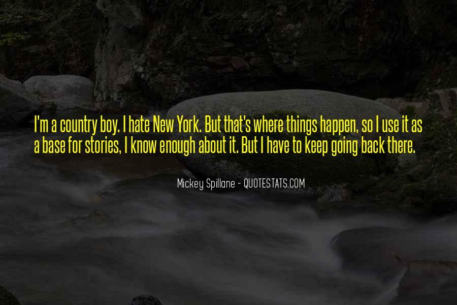 Mickey Spillane Quotes #1159891